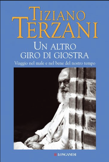 Tiziano-Terzani---Un-altro-giro-di-giostra